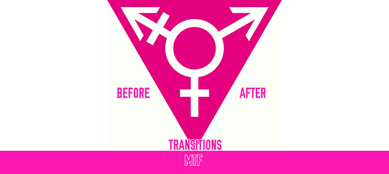 Transition from male to female of a Transgender woman