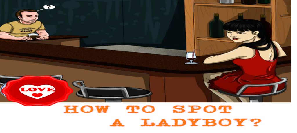 HOW TO SPOT A LADYBOY IN ASIA?